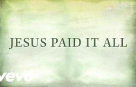"""Jesus Paid it All"" by The Newsboys"
