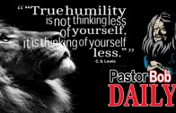 Living in True Humility